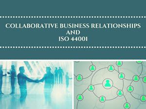 Collaborative Business Relationship Management and ISO 44001